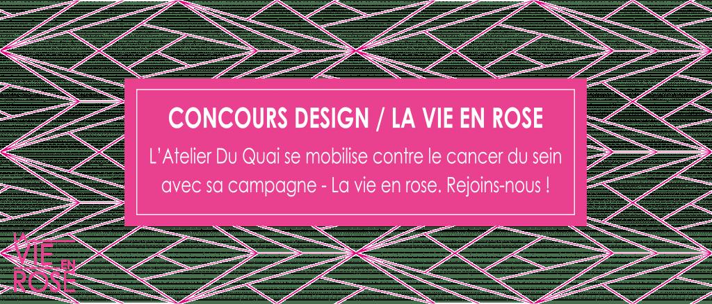 Concours La vie en rose - Atelier du Quai