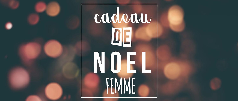 Cadeau Noël Femme Personnalisé - Atelier du Quai