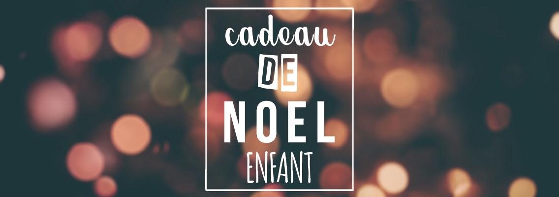 Cadeau Noël Enfant Personnalisé - Atelier du Quai
