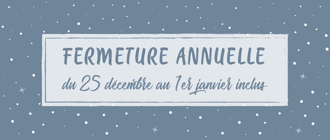 fermeture vacances de noël 2019 - Atelier du Quai
